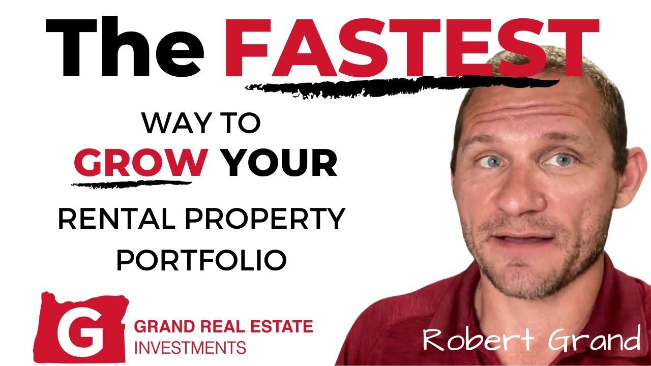 The Fastest Way to Grow Your Rental Property Portfolio In Eugene Oregon