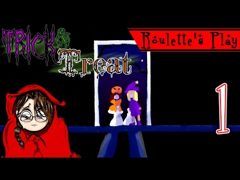 Trick or treat! - Roulette's Play Trick and Treat Part 1 - Let's Play RPG Halloween Horror