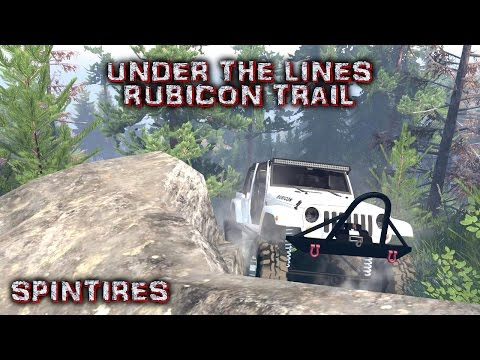 SpinTires Under The Lines Rubicon Trail