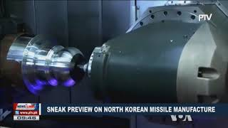 GLOBAL NEWS: Sneak preview on North Korean missile manufacture