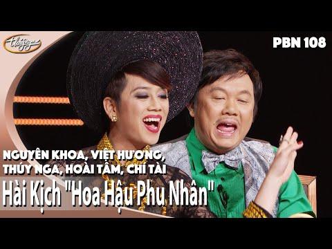 """PBN 108   Hài Kịch """"Hoa Hậu Phu Nhân"""" - Chí Tài, Việt Hương, Thúy Nga, Hoài Tâm, Nguyên Khoa"""