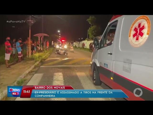Ex-presidiário é assassinado a tiros na frente da companheira, no bairro dos Novais- O Povo na TV