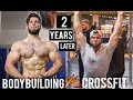 BODYBUILDING to CROSSFIT: 2 YEAR UPDATE - How has my Physique, Lift Numbers and Mind changed?