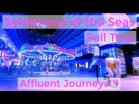 Symphony of the Seas Full Tour