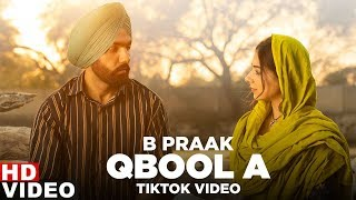 Qubool A Tiktok Ammy Virk Tania Hashmat Sultana B Praak Jaani New Song 2020