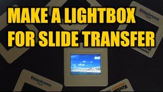 Make a Lightbox For Slide Transfer