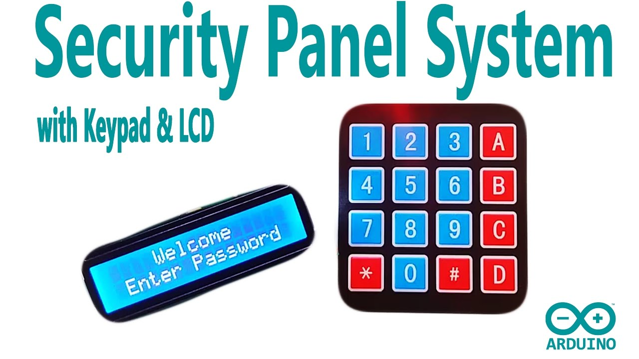 arduino security panel system with using keypad and lcd display [ 1280 x 720 Pixel ]