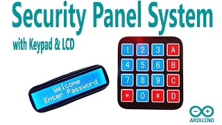 Arduino Security Panel System with using Keypad and LCD Display