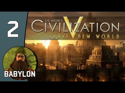 Kilimanjaro - Let's Play Civilization V: Babylon - Part 2