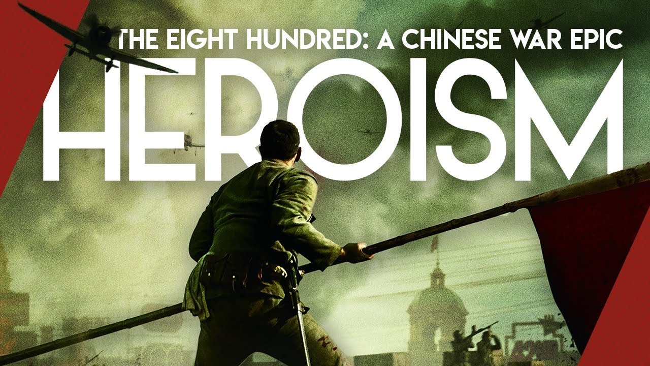 The Eight Hundred: A Chinese War Epic | Video Essay
