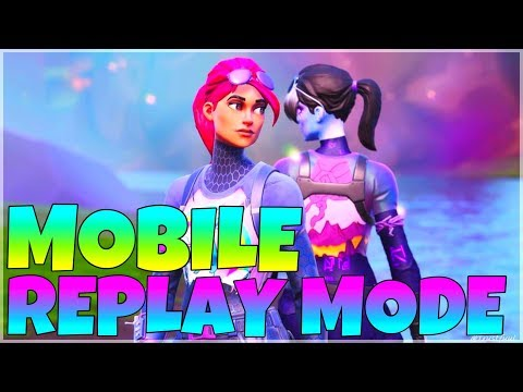 HOW TO USE REPLAY MODE IN FORTNITE MOBILE