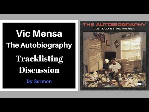 Vic Mensa's 'The Autobiography' Tracklisting Discussion
