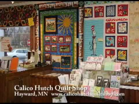 Hayward Minnesota, Calico Hutch Quilt Shop on Our Story's Outside ... : the quilt store austin - Adamdwight.com
