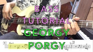 ToTo - Georgy Porgy - Bass Tutorial with Score (Feat. Yamaha BB2024X)
