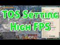 Tree of Savior - High FPS setting. TOS [iCBT2(steam)]