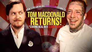 """278: Tom MacDonald RETURNS! """"Staying Real in a Clown World"""" (2021 Interview)"""