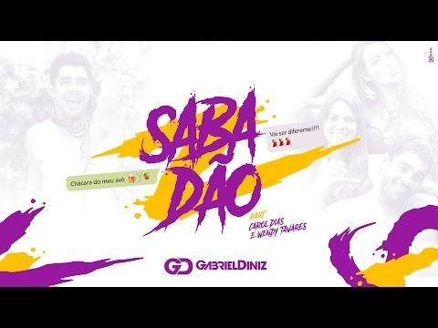 Gabriel Diniz - Sabadão (Part. Carol Dias e Wendy Tavares) - HD