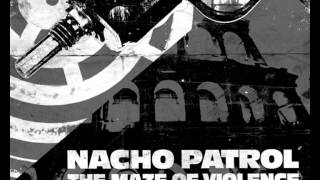 Nacho Patrol - Sword Of The Lambda