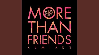 More Than Friends-2 (Markus Lange & Stereofunk Remix)