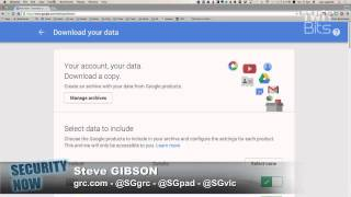 Exporting Your Google Search History: Security Now 504