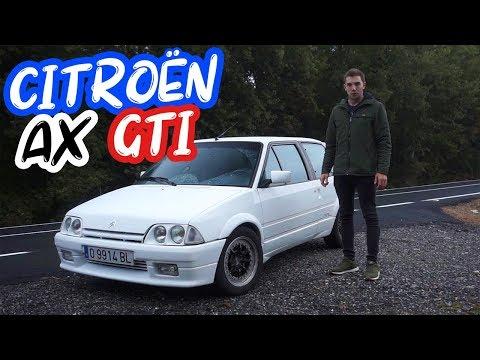 PRUEBA CITROËN AX GTI -  A FONDO Con El Pequeño DEPORTIVO Francés / COMPOS