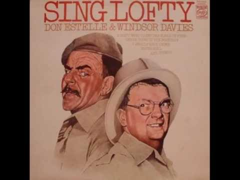 Don Estelle and Windsor Davies I dont want to set the World on Fire