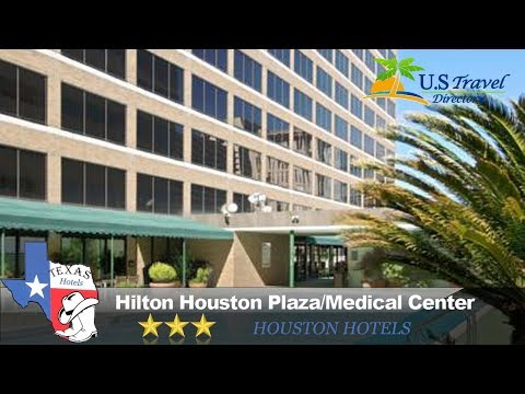 Hilton Houston Plaza/Medical Center - Houston Hotels, Texas