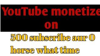 Youtube monetize on on YouTube monetize on