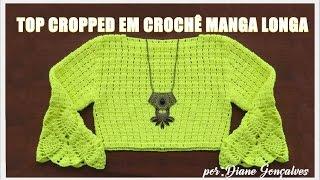 TOP CROPPED MANGA LONGA EM CROCHÊ- PARTE II