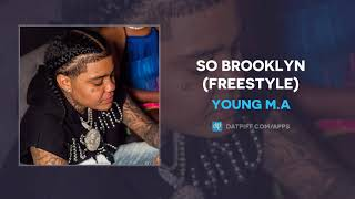 Young M.A - So Brooklyn (Freestyle) (AUDIO)