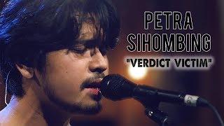 Video Petra Sihombing - Verdict Victim download MP3, 3GP, MP4, WEBM, AVI, FLV Maret 2018