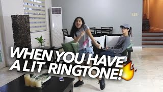 When You Have A LIT Ringtone | Ranz and Niana Mp3