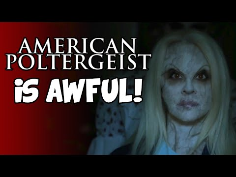 American Poltergeist Is Awful And I Love It (Movie Review)