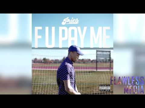 Pries - F U Pay Me