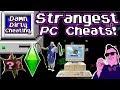 Damn Dirty Cheating - Worlds Weirdest PC Cheats!