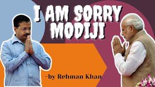I am Sorry Modiji | Rehman Khan | Comedy | Satire