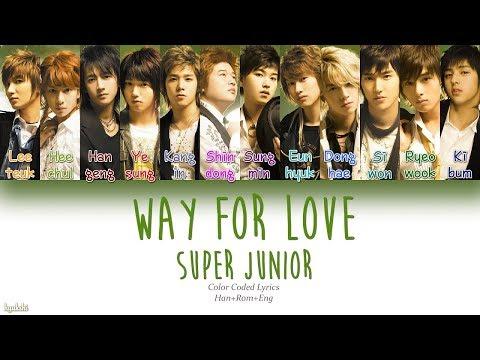 Download musik Super Junior (슈퍼주니어) – Way For Love (차근차근) (Color Coded Lyrics) [Han/Rom/Eng] di ZingLagu.Com