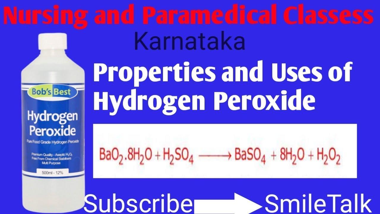 Properties and Uses of Hydrogen Peroxide (DMLT) ,Nursing ,BSC nursing,  Kannada Karnataka