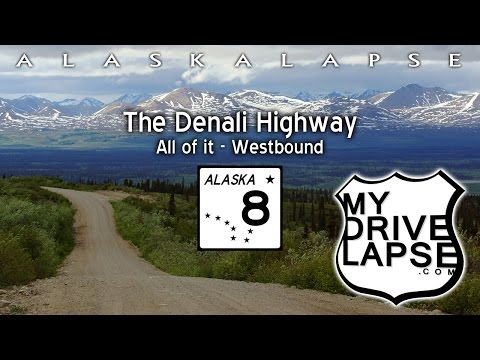 The Denali Highway: The Complete Drive Westbound