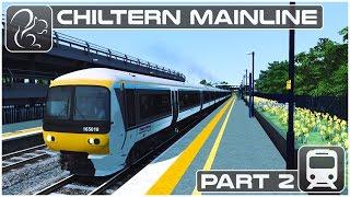Chiltern Mainline - Part #2 (Train Simulator 2017)
