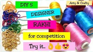 DIY 5 Rakhi for School Competition/Designer Rakhi Making/Handmade Rakhi/Rakhi for School Competition