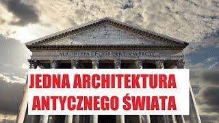 Jedna architektura antycznego świata