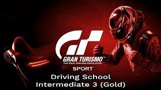 Gran Turismo Sport - Driving School - Intermediate 3 (Gold)