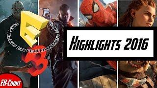 E3 Highlights 2016