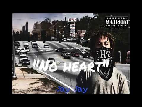 """Jay Jay - """"No Heart"""" (Official Audio)"""