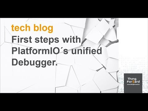 ThingForward TechBlog: First steps with PlatformIO´s unified Debugger