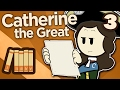 Catherine the Great - Empress Catherine at Last - Extra History - #3
