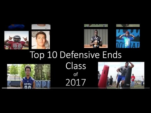 Top Defensive Ends in The Class of 2017 THSFBR