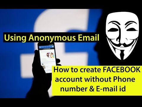 How to create FACEBOOK account without Personal Phone number & E-mail id / Anonymous email