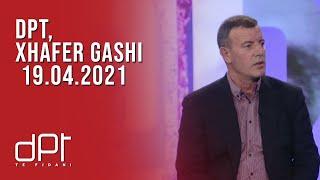 DPT, Xhafer Gashi - 19.04.2021